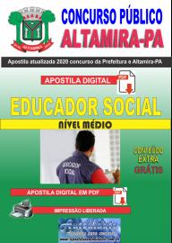 Apostila Digital Concurso Prefeitura de Altamira - PA 2020 - Educador Social