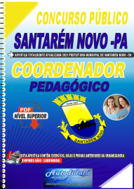 Apostila Digital Concurso Público Prefeitura de Santarém Novo - PA 2021 Coordenador Pedagógico