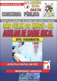 Apostila Digital concurso SÃO FÉLIX DO XINGU/PA - 2019 – Auxiliar De Saúde Bucal