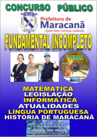 Apostila Impressa Concurso de Maracanã/Pa 2019 – Nível Fundamental Incompleto