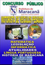 Apostila Impressa Concurso de Maracanã/Pa 2019 – Motorista De Veículos Pesados - Categoria C e D