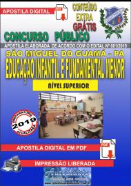 Apostila Digital SÃO MIGUEL DO GUAMÁ/PA 2019 - Professor De Educação Infantil E Fundamental Menor