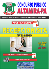Apostila Digital Concurso Prefeitura de Altamira - PA 2020 - Recepcionista