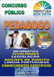 Apostila Impressa BOA VISTA/RR 2019 - Pedagogo