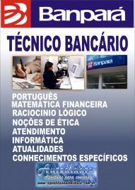 Apostila impressa para o concurso do Banpará 2018 - Técnico Bancário
