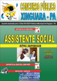 Apostila Digital Concurso Público Prefeitura de Xinguara - PA 2020 Assistente Social