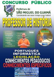 Apostila Impressa concurso SÃO MIGUEL DO GUAMÁ/PA 2019 – Professor De História