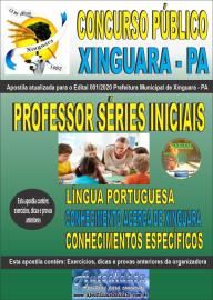 Apostila Impressa Concurso Público Prefeitura de Xinguara - PA 2020 Professor Séries Iniciais