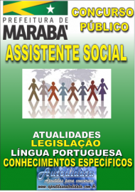 Apostila Impressa Concurso MARABÁ - PA 2018 - Assistente Social