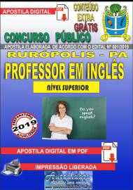 Apostila Digital Concurso PREFEITURA MUNICIPAL DE RURÓPOLIS - PA - 2019 - Professor Licenciado Pleno Em Letras/Habilitação – Língua Estrangeira (Inglês)