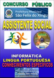 Apostila Impressa concurso SÃO FÉLIX DO XINGU/PA - 2019 – Assistente Social