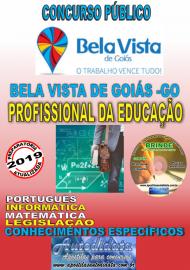 Apostila Impressa Concurso Bela Vista de Goiás - GO  - 2019 - Profissional Da Educação