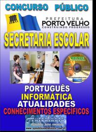 Apostila Impressa Concurso de PORTO VELHO/RO 2019 – Secretaria Escolar