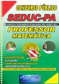 Apostila Impressa Concuso Público Seduc-PA 2021 Professor de Matemática