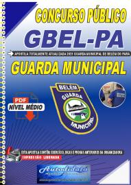 Apostila Digital Concurso Guarda Municipal de Belém - PA 2021 Guarda Municipal