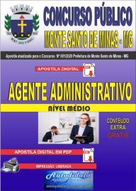 Apostila Digital Concurso Público Monte Santo de Minas - MG 2020 Agente Administrativo