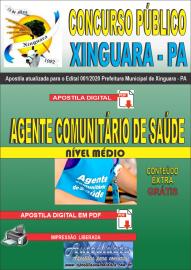Apostila Digital Concurso Público Prefeitura de Xinguara - PA 2020 Agente Comunitário de Saúde