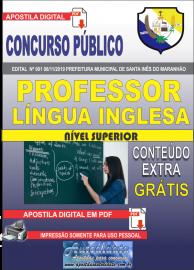 Apostila Digital Concurso Prefeitura Municipal de Santa Inês - Maranhão 2019 Professor Língua Inglesa