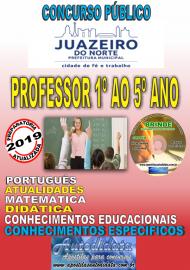 Apostila Impressa Concurso JUAZEIRO DO NORTE - CE - 2019 - Professor - Ensino Fundamental (1º ao 5º)