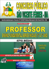 Apostila Dígital Concurso Público São Vicente Férrer - MA 2020 Professor do Ensino Fundamental - Séries Iniciais (1° a 5º ano)