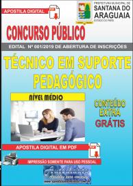 Apostila Digital Concurso  Prefeitura Municipal de Santana do  Araguaia - PA 2019 - Técnico Suporte Pedagógico