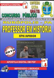 Apostila Digital Concurso PREFEITURA MUNICIPAL DE RURÓPOLIS - PA - 2019 - Professor Licenciado Pleno Em História
