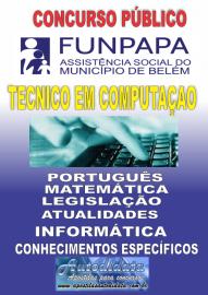 Apostila impressa concurso da FUNPAPA-PA 2018 - Técnico em Computação