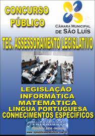 Apostila Impressa Concurso CÂMARA DE SÃO LUÍZ - MA 2019 - Técnico de Assessoramento Legislativo