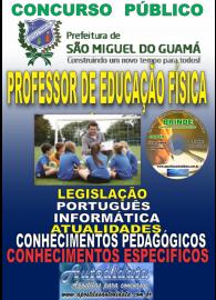 Apostila Impressa SÃO MIGUEL DO GUAMÁ/PA 2019 - Professor De Educação Física
