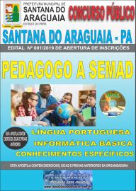 Apostila Impressa Concurso  Prefeitura Municipal de Santana do Araguaia - PA 2019 Pedagogo Vinculado a SEMAD