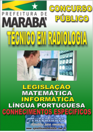 Apostila Digital Concurso MARABÁ - PA 2018 - Técnico Em Radiologia