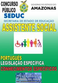 Apostila Impressa Concurso SEDUC-AM 2018 - Assistente Social