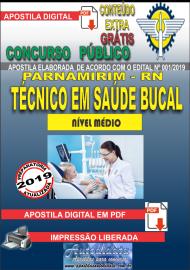 Apostila Digital Concurso PARNAMIRIM – RN/2019 - Técnico em Saúde Bucal