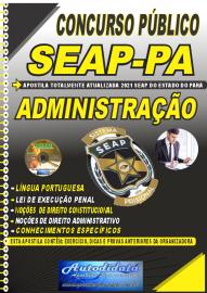 Apostila Impressa Concurso SEAP - PA 2021 Administração