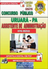 Apostila Digital Processo Seletivo de URUARÁ/PA 2019 – Assistente De Administração