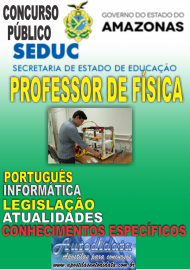 Apostila Digital SEDUC- AM 2017 - Professor de Física