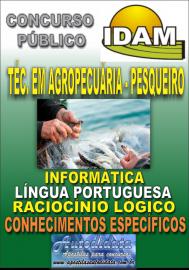Apostila Impressa Concurso IDAM - AM 2018 - Técnico em Agropecuária - Pesqueiro
