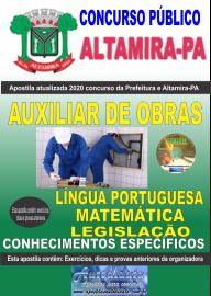 Apostila Impressa Concurso Prefeitura de Altamira - PA 2020 - Auxiliar De Obras