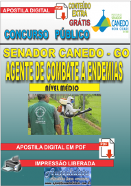 Apostila Digital SENADOR CANEDO/GO 2020 - Agente De Combate A Endemias