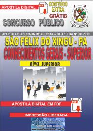 Apostila Digital concurso SÃO FÉLIX DO XINGU/PA - 2019 – Conhecimentos Gerais - Superior