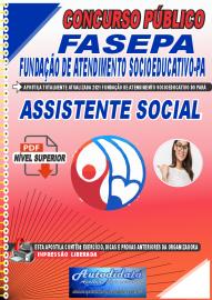 Apostila Digital Concurso FASEPA-Fundação de Atendimento Socioeducativo-PA 2021 Assistente Social