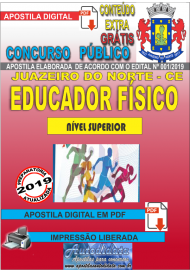 Apostila Digital Concurso JUAZEIRO DO NORTE - CE - 2019 - Educador Físico