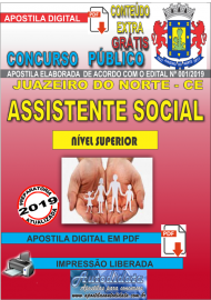 Apostila Digital Concurso JUAZEIRO DO NORTE - CE - 2019 - Assistente Social
