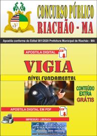 Apostila Digital Concurso Público Prefeitura e Câmera Municipal de Riachão - MA 2020 Nível Fundamental Área Vigia