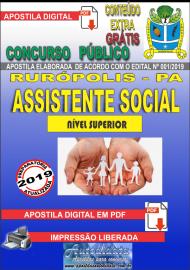 Apostila Digital Concurso PREFEITURA MUNICIPAL DE RURÓPOLIS - PA - 2019 - Assistente Social