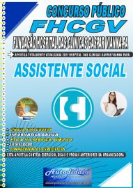 Apostila Impressa Concurso FHCGV-Fundação Hospital Clínicas Gaspar Vianna-PA 2021 Assistente Social