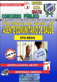 Apostila Digital Concurso PREFEITURA MUNICIPAL DE SÃO MIGUEL DO GUAMÁ - PA - 2019 - Agente Comunitário de Saúde