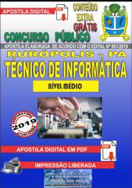 Apostila Digital Concurso PREFEITURA MUNICIPAL DE RURÓPOLIS - PA - 2019 - Técnico De Informática