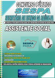 Apostila Impressa Concurso SESPA-Secretaria de Estado da Saúde-PA 2021 Assistente Social