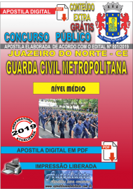 Apostila Digital Concurso  JUAZEIRO DO NORTE - CE  - 2019 - Guarda Civil Metropolitana